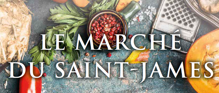 Marché du Saint-James !